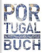 Cover-Bild zu KUNTH Verlag GmbH & Co. KG: Das Portugal Buch