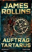 Cover-Bild zu Rollins, James: Auftrag Tartarus (eBook)