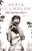 Cover-Bild zu Lundberg, Sofia: Ein halbes Herz (eBook)
