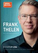 Cover-Bild zu Thelen, Frank: Frank Thelen - Die Autobiografie