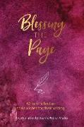 Cover-Bild zu Joanne, Fedler: Blessing the Page: Writers reflect on their wishes for their writing
