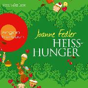 Cover-Bild zu Fedler, Joanne: Heißhunger (Audio Download)