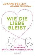 Cover-Bild zu Fedler, Joanne: Wie die Liebe bleibt