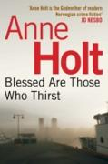 Cover-Bild zu Holt, Anne: Blessed Are Those Who Thirst (eBook)