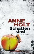 Cover-Bild zu Holt, Anne: Schattenkind