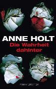 Cover-Bild zu Holt, Anne: Die Wahrheit dahinter