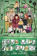 Cover-Bild zu Davies, Kate: Crims #2: Down with the Crims! (eBook)