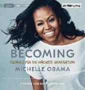 Cover-Bild zu Obama, Michelle: Becoming - Erzählt für die nächste Generation