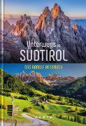 Cover-Bild zu KUNTH Verlag (Hrsg.): Unterwegs in Südtirol
