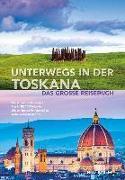 Cover-Bild zu KUNTH Verlag GmbH & Co. KG (Hrsg.): Unterwegs in der Toskana