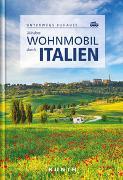 Cover-Bild zu Kunth Verlag GmbH & Co. KG (Hrsg.): Mit dem Wohnmobil durch Italien