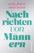 Cover-Bild zu Decker, Anika: Nachrichten von Männern (eBook)