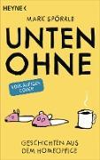 Cover-Bild zu Spörrle, Mark: Unten ohne (eBook)