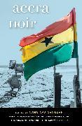 Cover-Bild zu Danquah, Nana-Ama (Hrsg.): Accra Noir