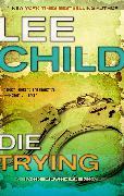 Cover-Bild zu Child, Lee: Die Trying