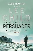 Cover-Bild zu Child, Lee: Persuader (eBook)