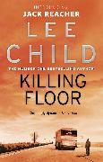 Cover-Bild zu Child, Lee: Killing Floor (eBook)