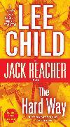 Cover-Bild zu Child, Lee: The Hard Way: A Jack Reacher Novel