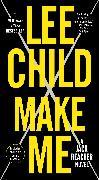 Cover-Bild zu Child, Lee: Make Me (with bonus short story Small Wars)