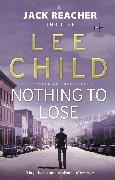 Cover-Bild zu Child, Lee: Nothing To Lose (eBook)