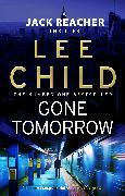 Cover-Bild zu Child, Lee: Gone Tomorrow (eBook)