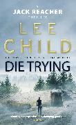 Cover-Bild zu Child, Lee: Die Trying (eBook)