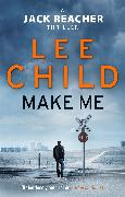 Cover-Bild zu Child, Lee: Make Me (eBook)