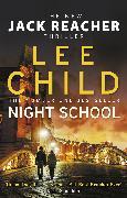 Cover-Bild zu Child, Lee: Night School (eBook)