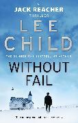 Cover-Bild zu Child, Lee: Without Fail (eBook)