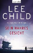 Cover-Bild zu Child, Lee: Sein wahres Gesicht (eBook)