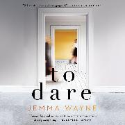 Cover-Bild zu Wayne, Jemma: To Dare (Unabridged) (Audio Download)