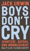 Cover-Bild zu Urwin, Jack: Boys don't cry