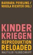 Cover-Bild zu Peveling, Barbara (Hrsg.): Kinderkriegen
