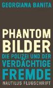 Cover-Bild zu Banita, Georgiana: Phantombilder