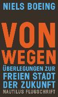 Cover-Bild zu Boeing, Niels: Von Wegen