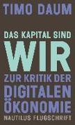 Cover-Bild zu Daum, Timo: Das Kapital sind wir