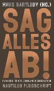 Cover-Bild zu Haus Bartleby (Hg.) (Hrsg.): Sag alles ab! (eBook)