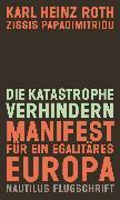 Cover-Bild zu Papadimitriou, Zissis: Die Katastrophe verhindern (eBook)