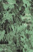 Cover-Bild zu Röhnert, Jan Volker: Vom Gehen im Karst