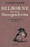Cover-Bild zu White, Gilbert: Selborne und seine Naturgeschichte