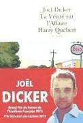 Cover-Bild zu Dicker, Joel: La vérité sur l'affaire Harry Québert
