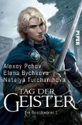 Cover-Bild zu Pehov, Alexey: Tag der Geister (eBook)