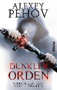 Cover-Bild zu Pehov, Alexey: Dunkler Orden (eBook)
