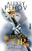 Cover-Bild zu Pehov, Alexey: Glühendes Tor (eBook)