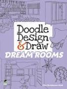 Cover-Bild zu Doodle Design & Draw Dream Rooms von Kraft, Ellen Christiansen