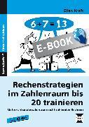 Cover-Bild zu Rechenstrategien im Zahlenraum bis 20 trainieren (eBook) von Kraft, Ellen