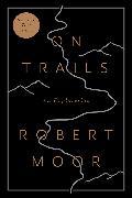 Cover-Bild zu Moor, Robert: On Trails