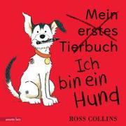 Cover-Bild zu Collins, Ross: Ich bin ein Hund