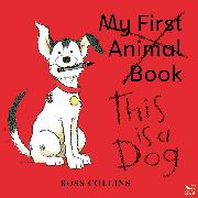 Cover-Bild zu Collins, Ross: This is a Dog