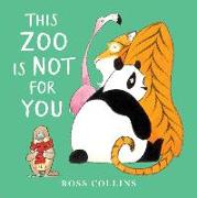 Cover-Bild zu Collins, Ross: This Zoo Is Not For You